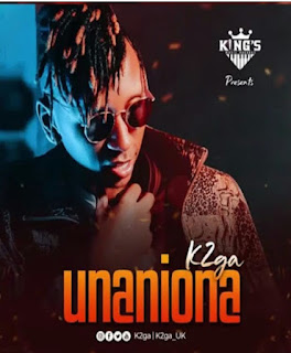 Download Audio | K2ga - Unaniona Mp3