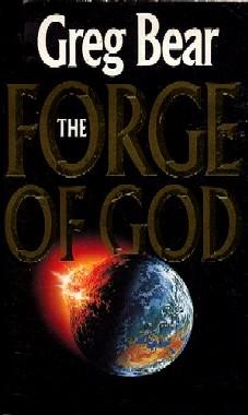 La fragua de Dios – Greg Bear