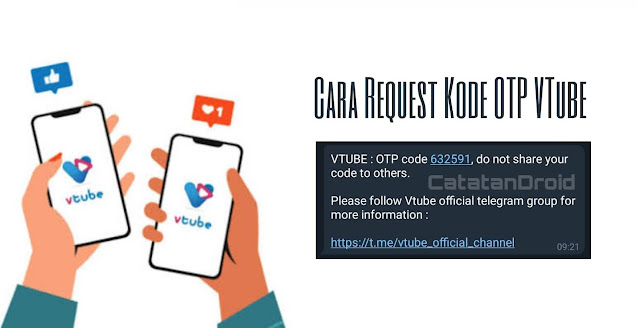 Cara Lengkap Daftar dan Request OTP di Aplikasi VTube