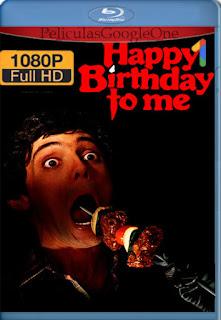 Feliz Cumpleaños Para Mi (Happy Birthday to Me) (1981) [1080p BRrip] [Latino-Inglés] [LaPipiotaHD]