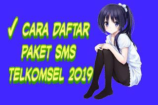 ✓ Cara Daftar Paket SMS Telkomsel 2019
