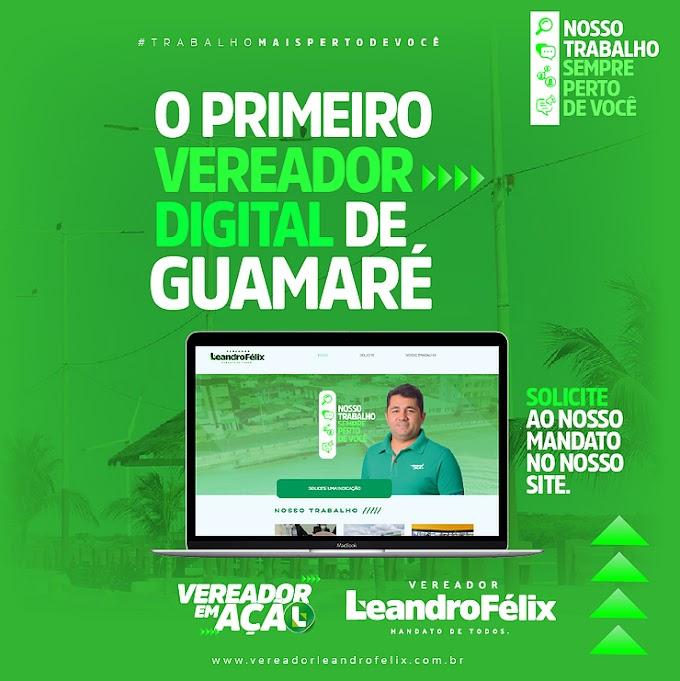 VEREADOR LEANDRO FÉLIX: O primeiro vereador digital de Guamaré