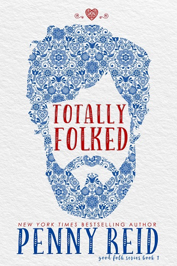 Totally Folked by Penny Reid