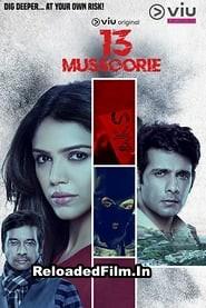 13 Mussoorie S01 (2018) Hindi Full Web Series Download 1080p 720p 480p