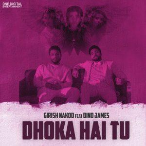 Dhoka Hai Tu (2018)