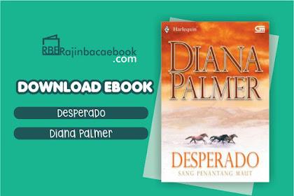 Download Novel Desperado: Sang Penantan Maut by Diana Palmer Pdf