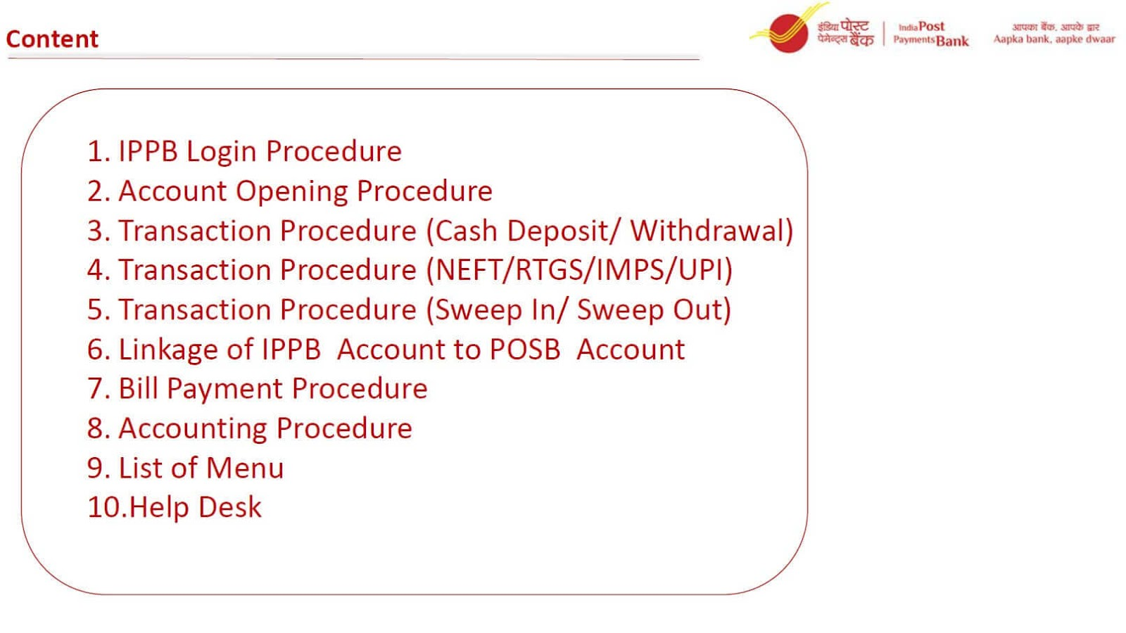 India Post Payments Bank Operating and accounting procedure for Counter Assistant