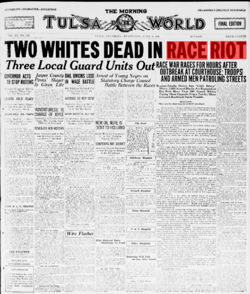 as shown in these newspapers from the tulsa world the headlines either don t speak of either whites or blacks or just speak about whites but also have