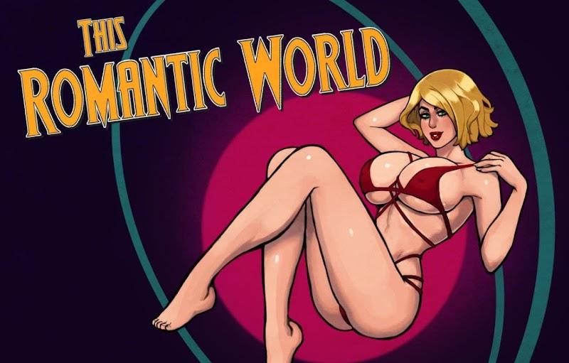 This Romantic World [v0.7.7] [Reinbach]