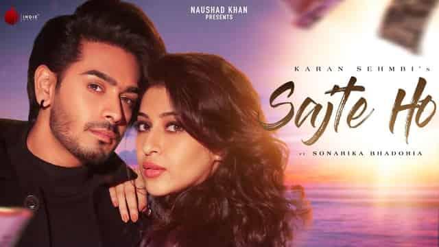सजते हो Sajte Ho Lyrics In Hindi - Karan Sehmbi