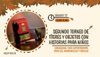 SEGUNDO TORNEO DE TÍTERES Y OBJETOS CON HISTORIAS