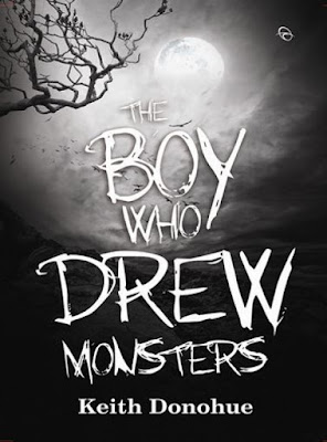 The Boy Who Drew Monsters by Keith Donohue Pdf