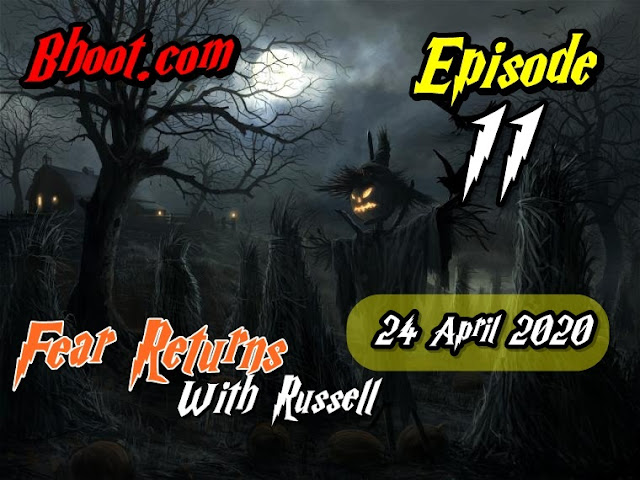 Bhoot.Com by Rj Russell Eid Special Episode  11- 24 April 2020