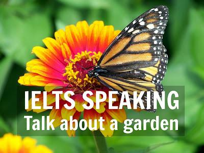 IELTS Speaking Talk about a Garden or Park