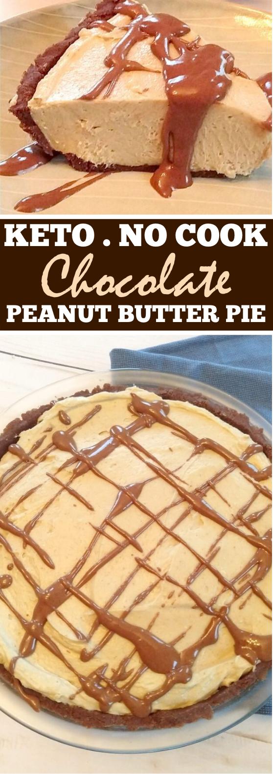 No Cook Keto Chocolate Peanut Butter Pie #lowcarb #keto #desserts #pie #nobake