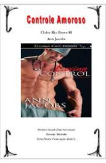 Clube Rio Bravo I CONTROLE AMOROSO - Ann Jacobs