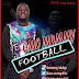 Music: Omo Mummy - Football