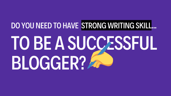 writing-skills-for-blogging