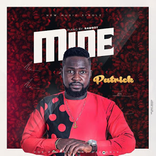 MUSIC: Patrick - Mine | @patrickshadow1