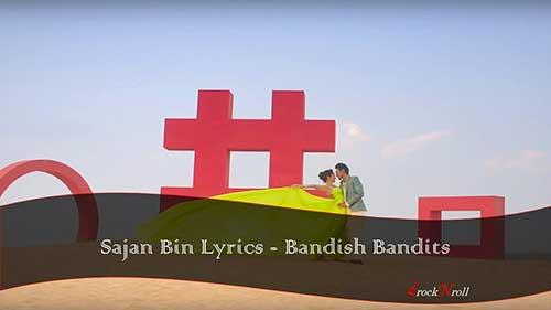 Sajan-Bin-Lyrics-Bandish-Bandits