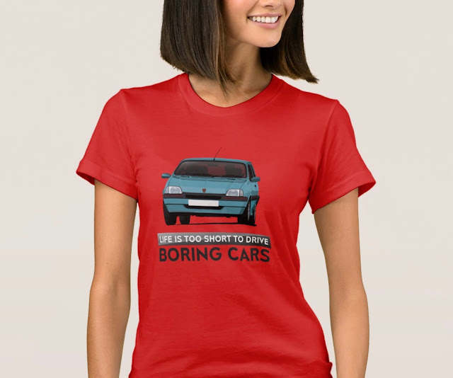 Life is too short to drive boring cars - Rover Metro GTi T-shirt
