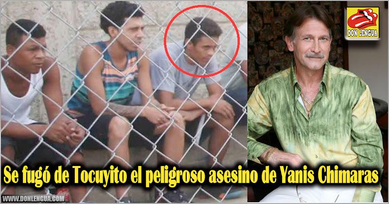 Se fugó de Tocuyito el peligroso asesino de Yanis Chimaras