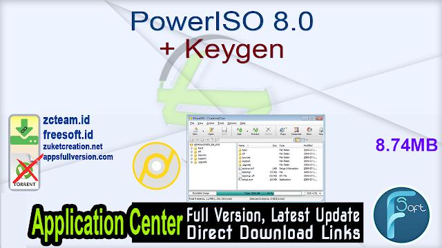 PowerISO 8.0 + Keygen_ ZcTeam.id