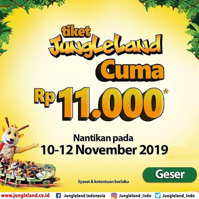 #JungleLand - #Promo Tiket Spesial JungleLand Cuma 11K (s.d 12 Nov 2019)