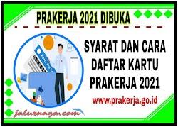 Prakerja 2021 Segera Dibuka, Berikut Syarat Dan Cara Pendaftarannya
