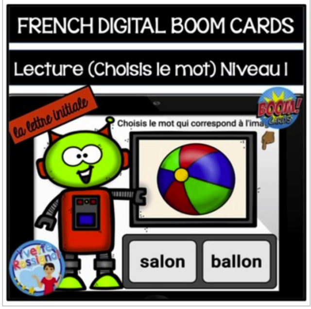 https://www.teacherspayteachers.com/Product/French-reading-BOOM-cards-La-lecture-Choisis-le-mot-Niveau-1-4013067