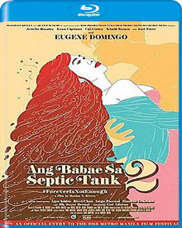 Ang Babae sa Septic Tank 2: #ForeverIsNotEnough (2016)