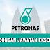 Permohonan Jawatan Kosong di PETRONAS - Eksekutif 2020