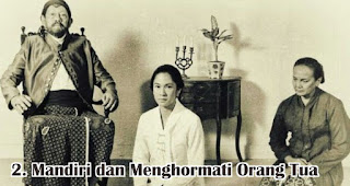 Mandiri dan Menghormati Orang Tua merupakan sifat dan keistimewaan R.A. Kartini yang wajib diteladani