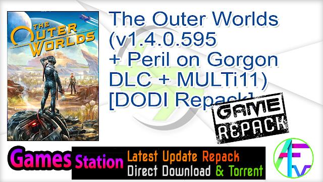 The Outer Worlds (v1.4.0.595 + Peril on Gorgon DLC + MULTi11) – [DODI Repack]
