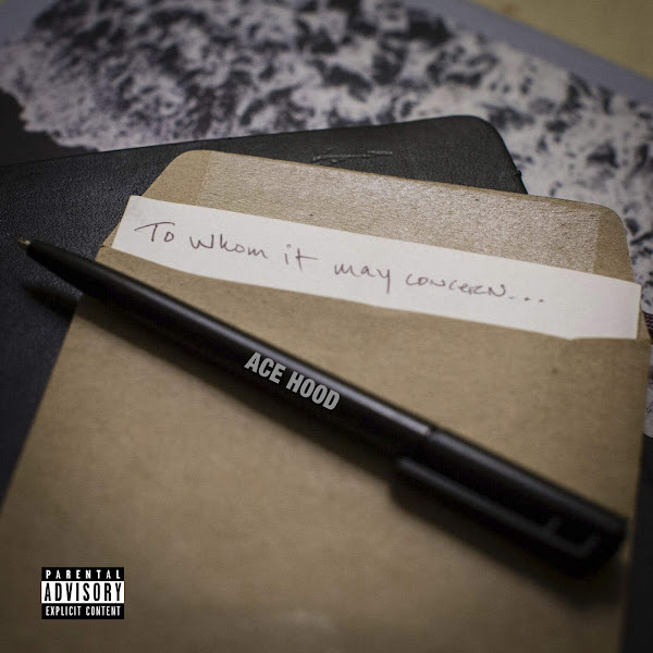 Ace Hood - To Whom It May Concern - Single Cover