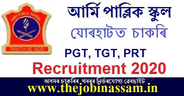 Army Public School, Jorhat Recruitment 2020