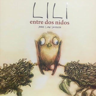 LILI ENTRE DOS NIDOS, JONNA LUND SORENSE, QUE ESTAS LEYENDO, album ilustrado, infantil, picarona, obelisco ediciones,