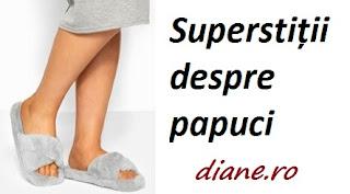 Superstiții despre papuci