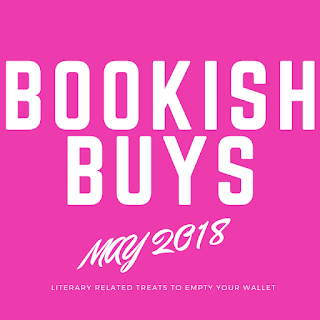 Bookish Buys - May 2018