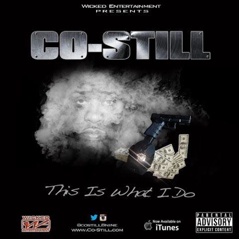 Song Review: Co-Still (@Costill8nine) - This Is What I Do (Prod. By OJ)