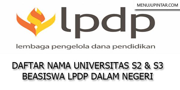 Daftar Nama Universitas Beasiswa LPDP