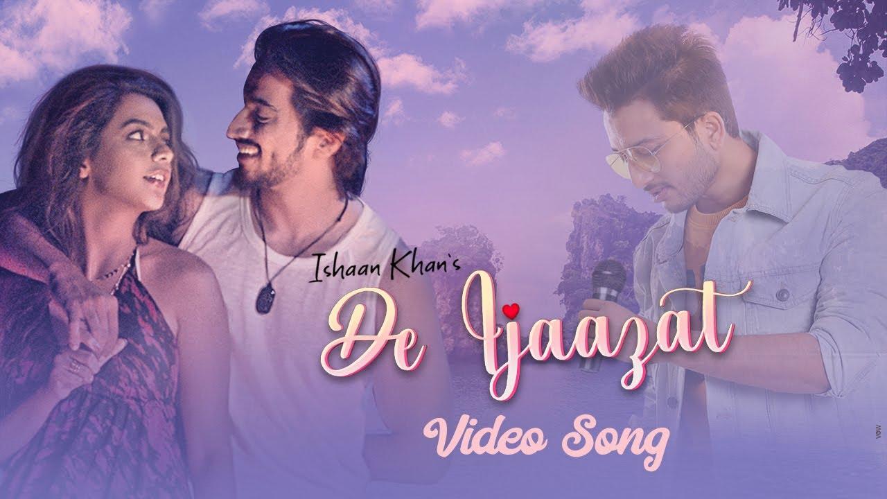 De Ijaazat Lyrics In Hindi Ishaan Khan Faisu X Ruhi Singh