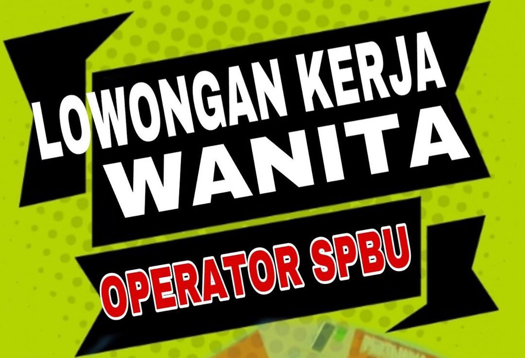 Lowongan Kerja Demak April 2020 Sebagai Operator SPBU dengan kualifikasi