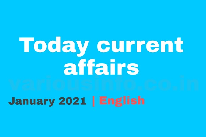Today current affairs | 23 January 2021 latest updates