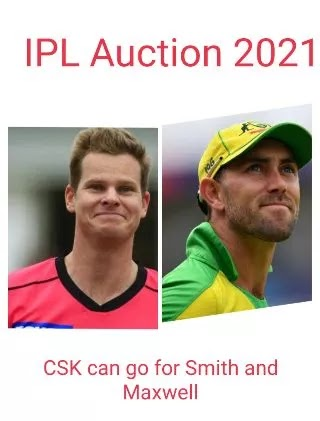 IPL 2021 Auction: CSK Could Go For These Two Big Foreign Cricketer Smith and Maxwell