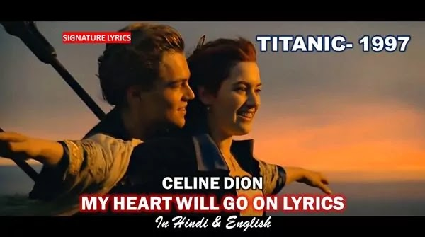 My Heart Will Go On Lyrics - Celine Dion - Titanic