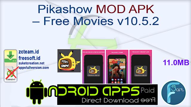 Pikashow MOD APK – Free Movies v10.5.2