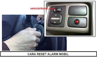 cara reset alarm mobil universal