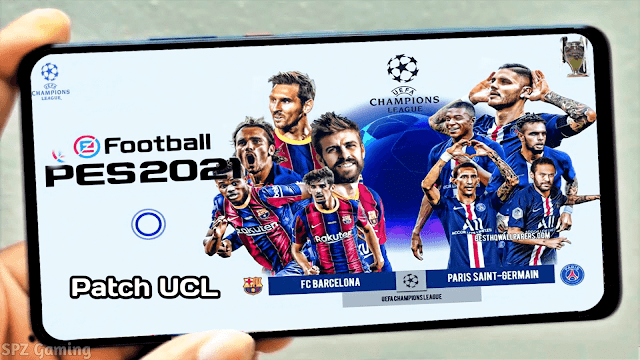 PES 2021 Mobile Patch UCL V5.2.0 Android Best Graphics New Menu Original Logos and Kits Last Update