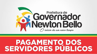 Newton Bello : Prefeitura Paga Funcionários Públicos e  Concede Aumento de 12,84%  para os Professores.